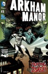 Arkham Manor (2014-) 002-000